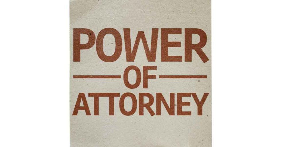 What is a power of attorney?